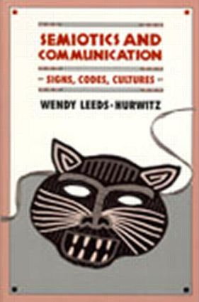 Semiotics and Communication: Signs, Codes, Cultures, 1st Edition (Paperback) book cover