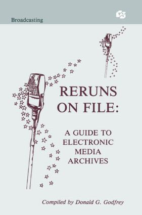 Reruns on File: A Guide To Electronic Media Archives (Paperback) book cover
