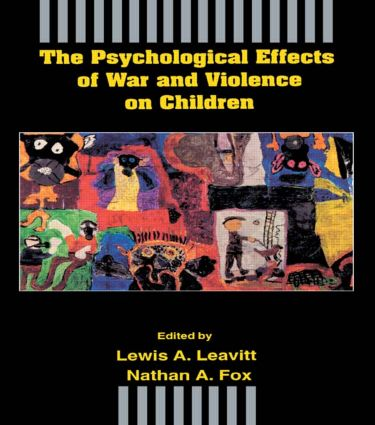 The Psychological Effects of War and Violence on Children (Paperback) book cover