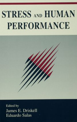 Stress and Human Performance (Hardback) book cover
