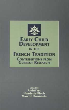 Early Child Development in the French Tradition: Contributions From Current Research (Hardback) book cover