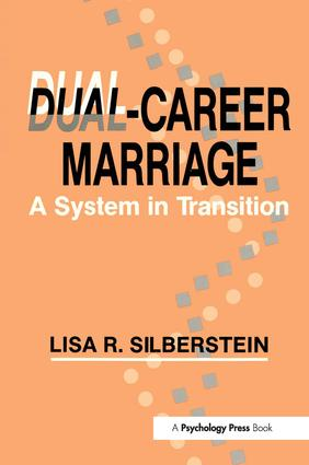 Dual-career Marriage: A System in Transition (Paperback) book cover