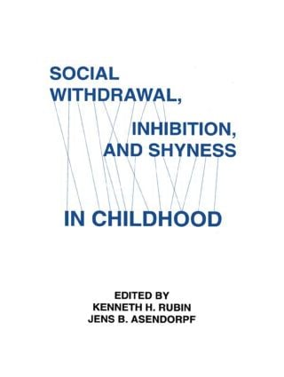 Social Withdrawal, inhibition, and Shyness in Childhood (Hardback) book cover