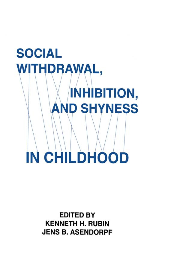 Social Withdrawal, inhibition, and Shyness in Childhood: 1st Edition (Paperback) book cover
