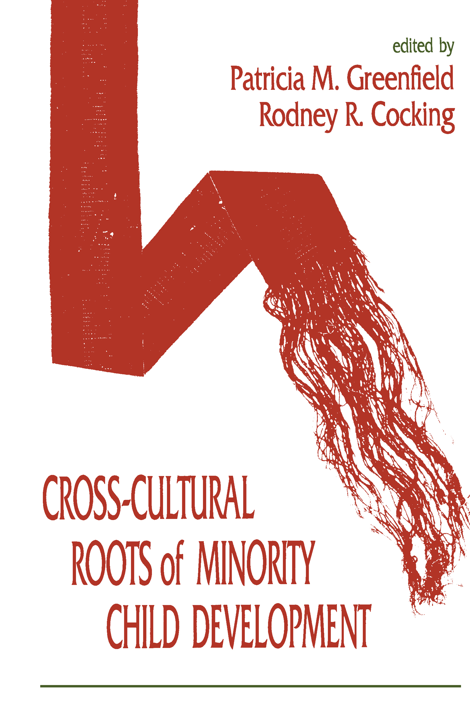 Cross-cultural Roots of Minority Child Development: 1st Edition (Paperback) book cover