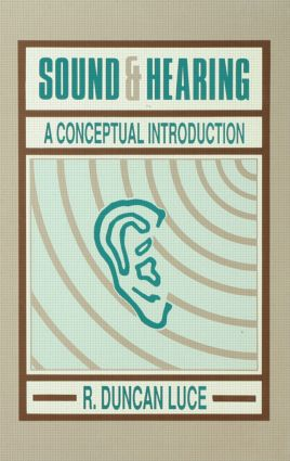 Sound & Hearing: A Conceptual Introduction (Hardback) book cover