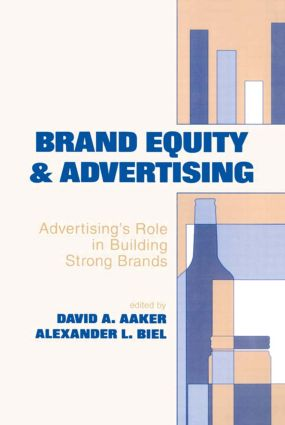 Brand Equity & Advertising: Advertising's Role in Building Strong Brands (Paperback) book cover