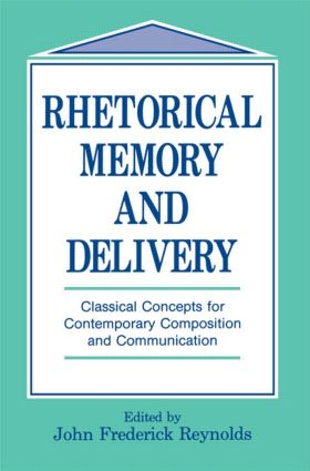 Rhetorical Memory and Delivery