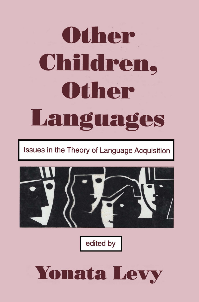 Other Children, Other Languages: Issues in the theory of Language Acquisition (Hardback) book cover