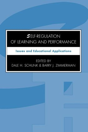 Self-regulation of Learning and Performance: Issues and Educational Applications (Paperback) book cover