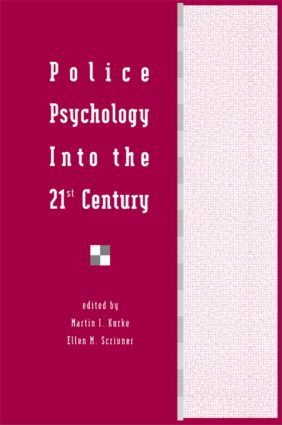 Police Psychology Into the 21st Century (Hardback) book cover