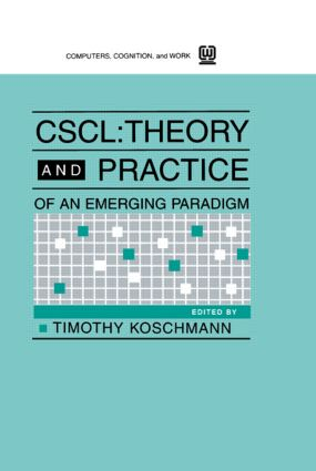 Cscl: Theory and Practice of An Emerging Paradigm, 1st Edition (Paperback) book cover