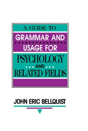 A Guide To Grammar and Usage for Psychology and Related Fields: 1st Edition (Paperback) book cover