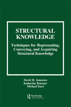 Structural Knowledge: Techniques for Representing, Conveying, and Acquiring Structural Knowledge (Paperback) book cover