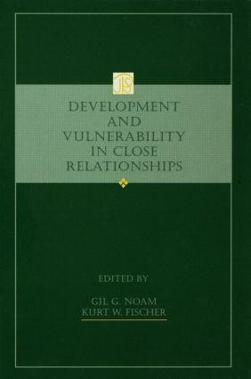 Development and Vulnerability in Close Relationships: 1st Edition (Hardback) book cover