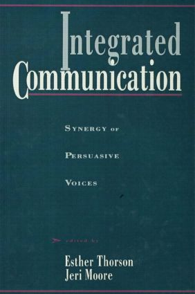 Integrated Communication: Synergy of Persuasive Voices (Hardback) book cover
