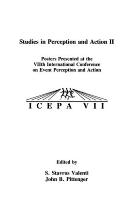 Studies in Perception and Action II: Posters Presented at the VIIth international Conference on Event Perception and Action (Paperback) book cover