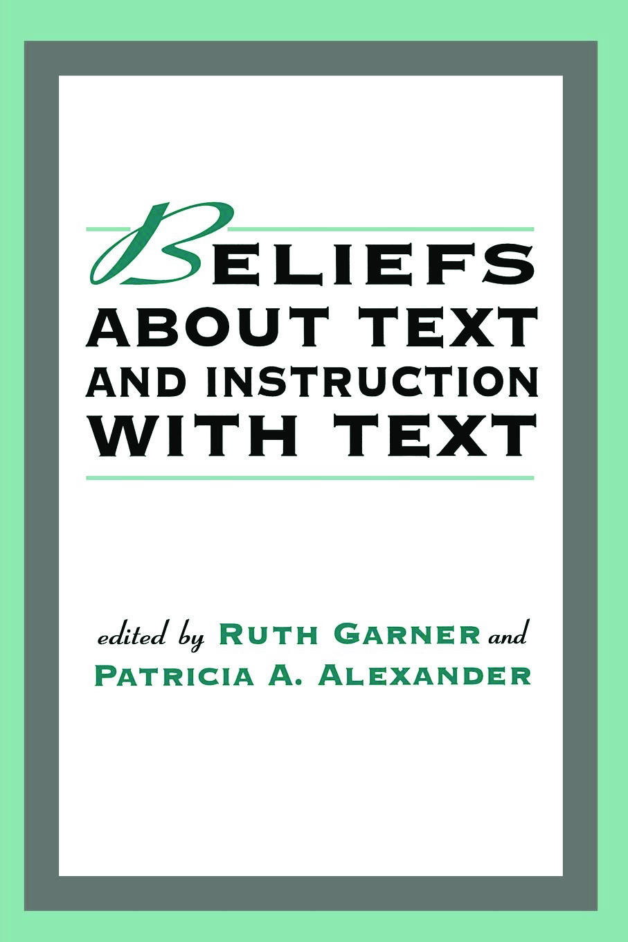 Beliefs About Text and Instruction With Text (Paperback) book cover