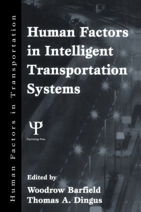Human Factors in Intelligent Transportation Systems: 1st Edition (Paperback) book cover