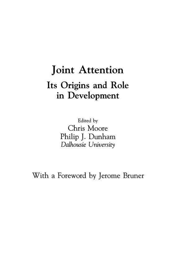 Joint Attention: Its Origins and Role in Development, 1st Edition (Hardback) book cover