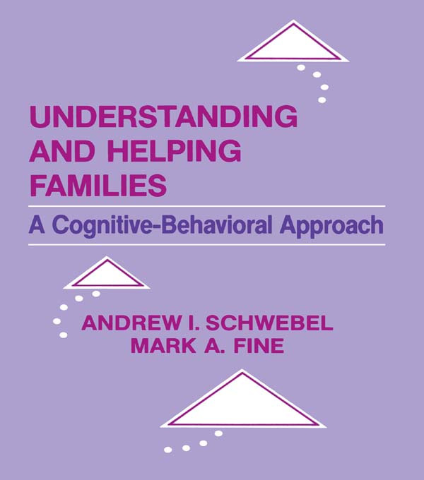 Understanding and Helping Families: A Cognitive-behavioral Approach (Paperback) book cover