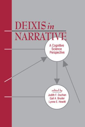 Deixis in Narrative: A Cognitive Science Perspective (Paperback) book cover