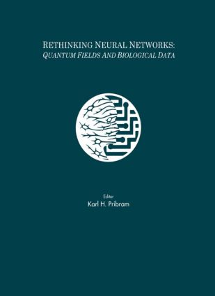 Rethinking Neural Networks: Quantum Fields and Biological Data (Hardback) book cover