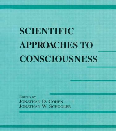 Scientific Approaches to Consciousness (Paperback) book cover