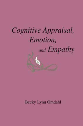 Cognitive Appraisal, Emotion, and Empathy (Hardback) book cover