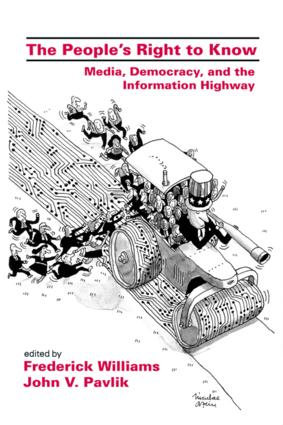 The People's Right To Know: Media, Democracy, and the Information Highway book cover