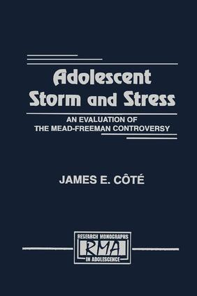 Adolescent Storm and Stress: An Evaluation of the Mead-freeman Controversy book cover