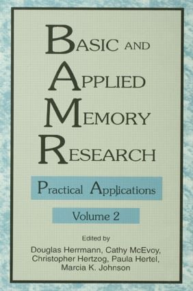 Basic and Applied Memory Research: Volume 1: Theory in Context; Volume 2: Practical Applications, 1st Edition (Hardback) book cover