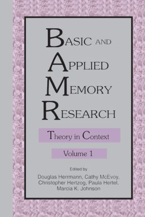 Basic and Applied Memory Research: Volume 1: Theory in Context; Volume 2: Practical Applications (Paperback) book cover