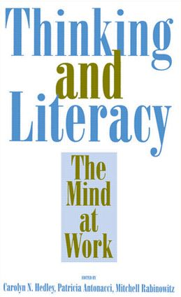 Thinking and Literacy: The Mind at Work, 1st Edition (Paperback) book cover