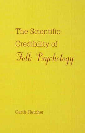 The Scientific Credibility of Folk Psychology: 1st Edition (Paperback) book cover