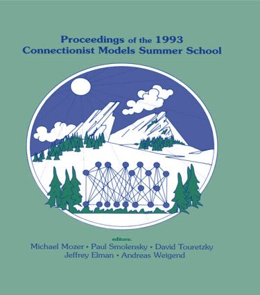 Proceedings of the 1993 Connectionist Models Summer School (Hardback) book cover