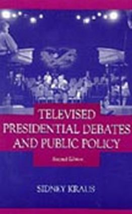 Televised Presidential Debates and Public Policy: 2nd Edition (Paperback) book cover