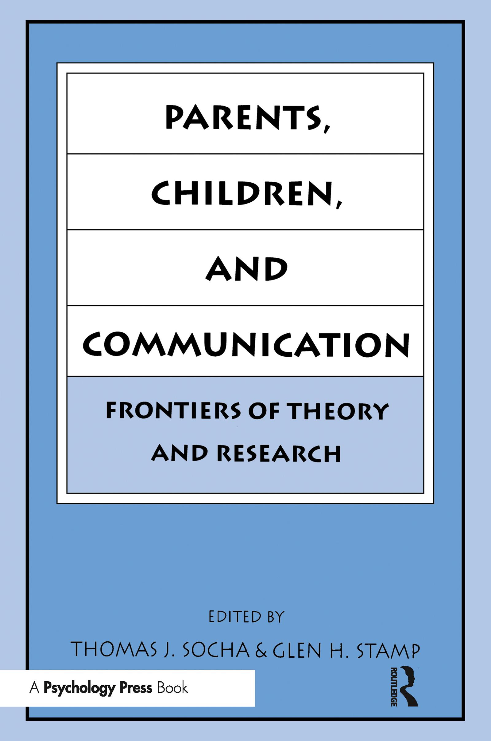 Parents, Children, and Communication