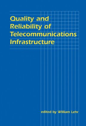 Quality and Reliability of Telecommunications Infrastructure (e-Book) book cover