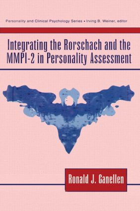 Integrating the Rorschach and the MMPI-2 in Personality Assessment (Hardback) book cover