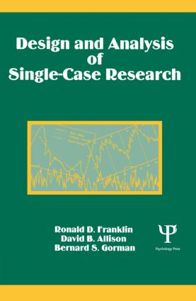 Design and Analysis of Single-Case Research: 1st Edition (Paperback) book cover