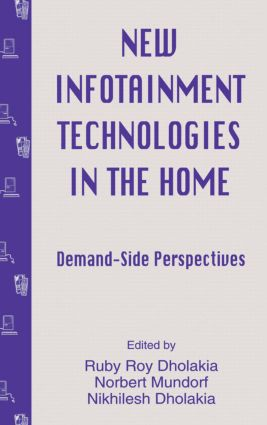 New infotainment Technologies in the Home: Demand-side Perspectives book cover