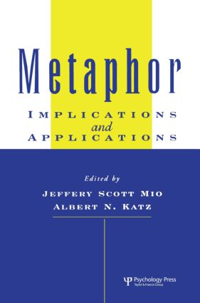 Metaphor: Implications and Applications (Hardback) book cover