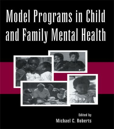 Model Programs in Child and Family Mental Health