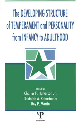 The Developing Structure of Temperament and Personality From Infancy To Adulthood (Paperback) book cover