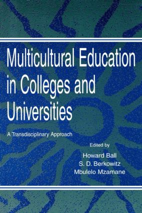 Multicultural Education in Colleges and Universities: A Transdisciplinary Approach, 1st Edition (Hardback) book cover
