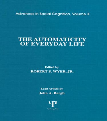 The Automaticity of Everyday Life