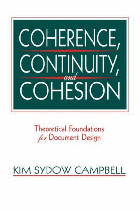 Coherence, Continuity, and Cohesion: Theoretical Foundations for Document Design, 1st Edition (Paperback) book cover