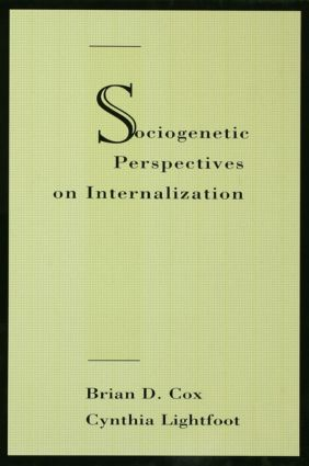Sociogenetic Perspectives on Internalization (Hardback) book cover