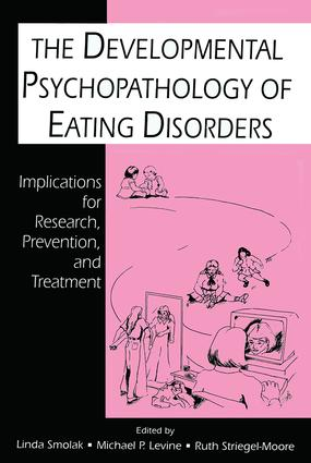 The Developmental Psychopathology of Eating Disorders: Implications for Research, Prevention, and Treatment (Paperback) book cover